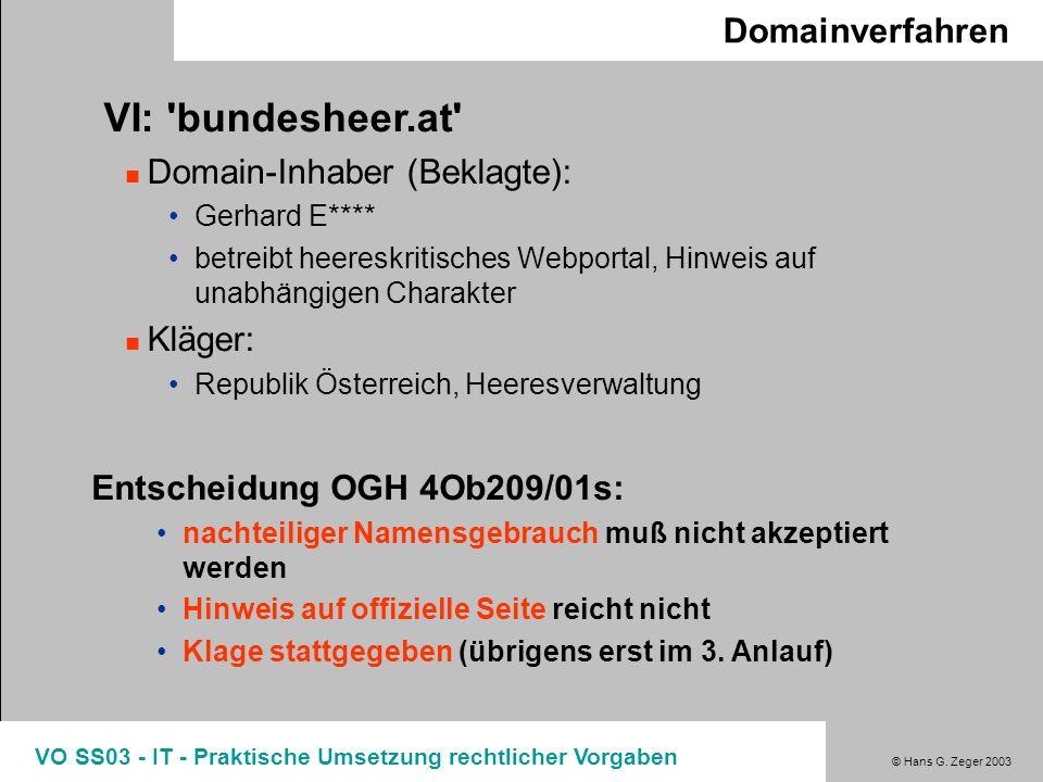 VI: bundesheer.at Domainverfahren Domain-Inhaber (Beklagte): Kläger: