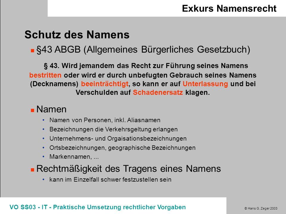 Exkurs Namensrecht Schutz des Namens. §43 ABGB (Allgemeines Bürgerliches Gesetzbuch)