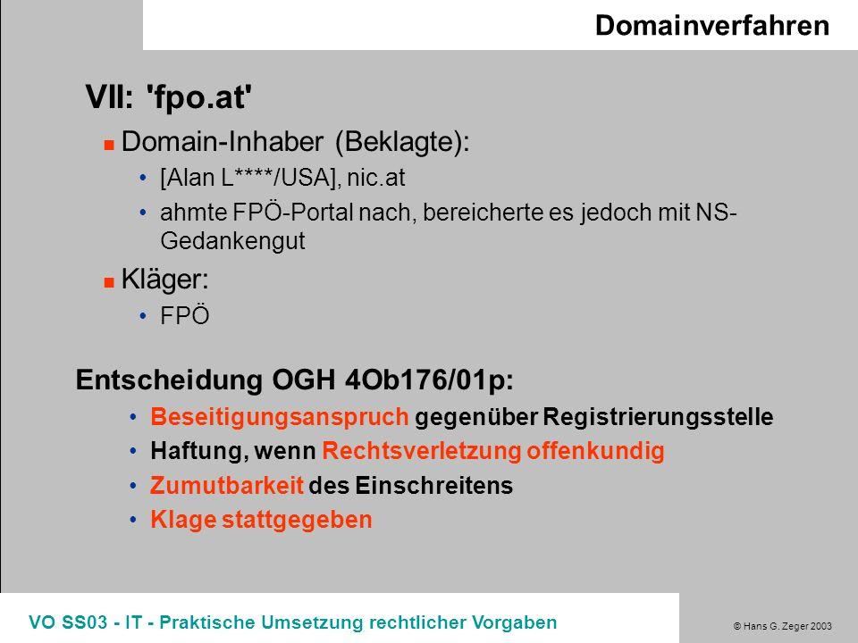 VII: fpo.at Domainverfahren Domain-Inhaber (Beklagte): Kläger:
