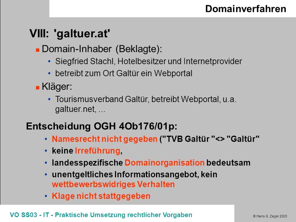 VIII: galtuer.at Domainverfahren Domain-Inhaber (Beklagte): Kläger:
