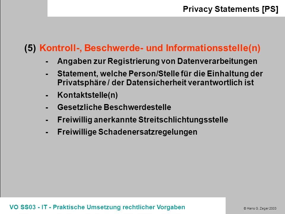 (5) Kontroll-, Beschwerde- und Informationsstelle(n)