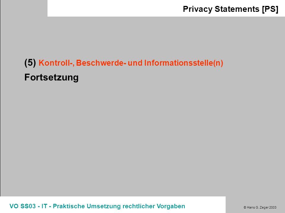 (5) Kontroll-, Beschwerde- und Informationsstelle(n) Fortsetzung