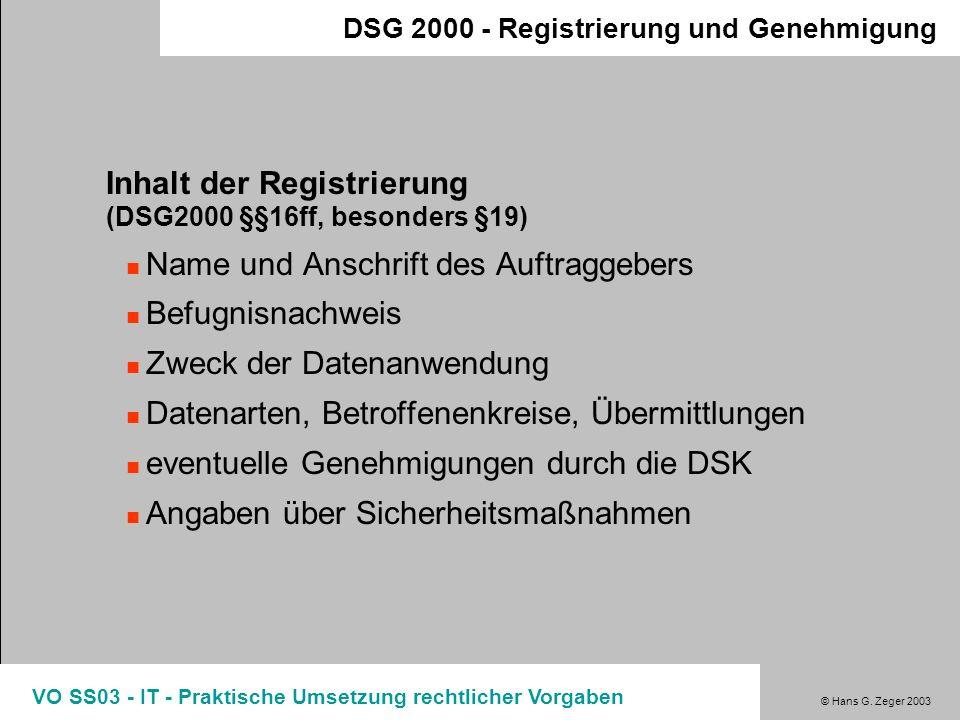 Inhalt der Registrierung (DSG2000 §§16ff, besonders §19)