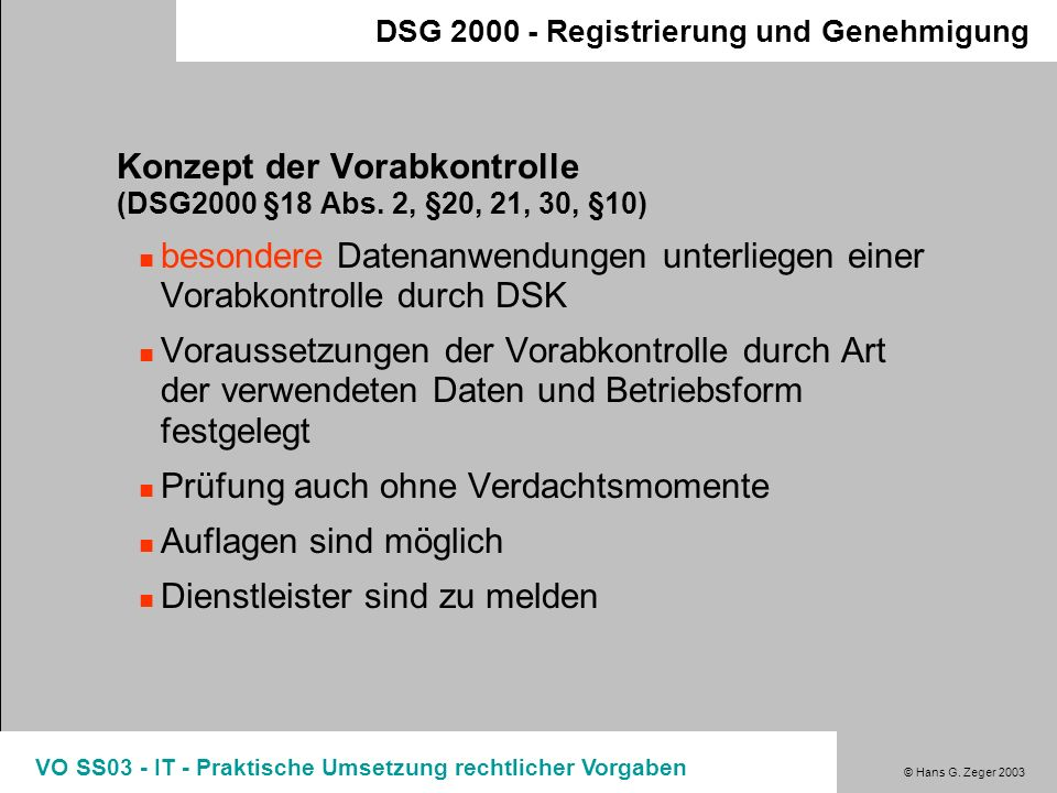 Konzept der Vorabkontrolle (DSG2000 §18 Abs. 2, §20, 21, 30, §10)