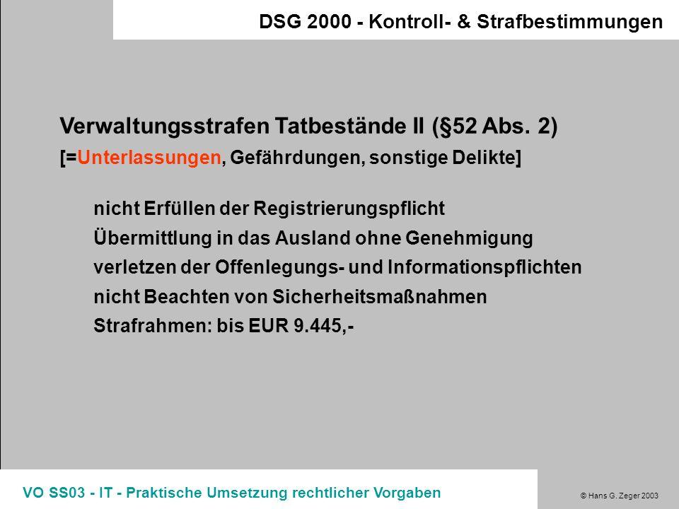 Verwaltungsstrafen Tatbestände II (§52 Abs. 2)