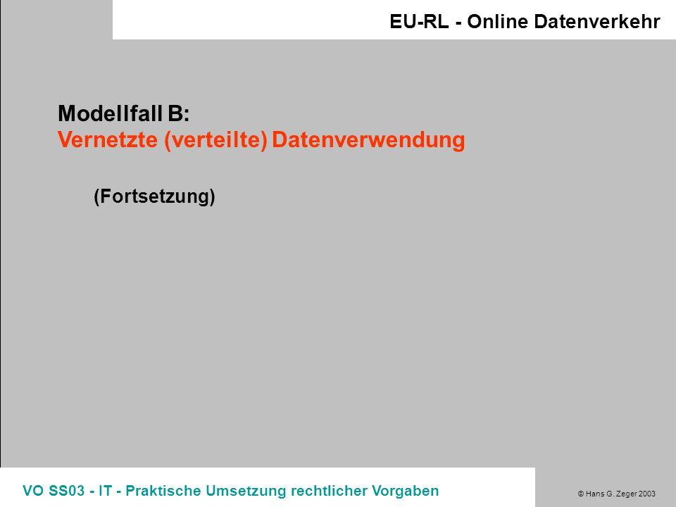 Modellfall B: Vernetzte (verteilte) Datenverwendung
