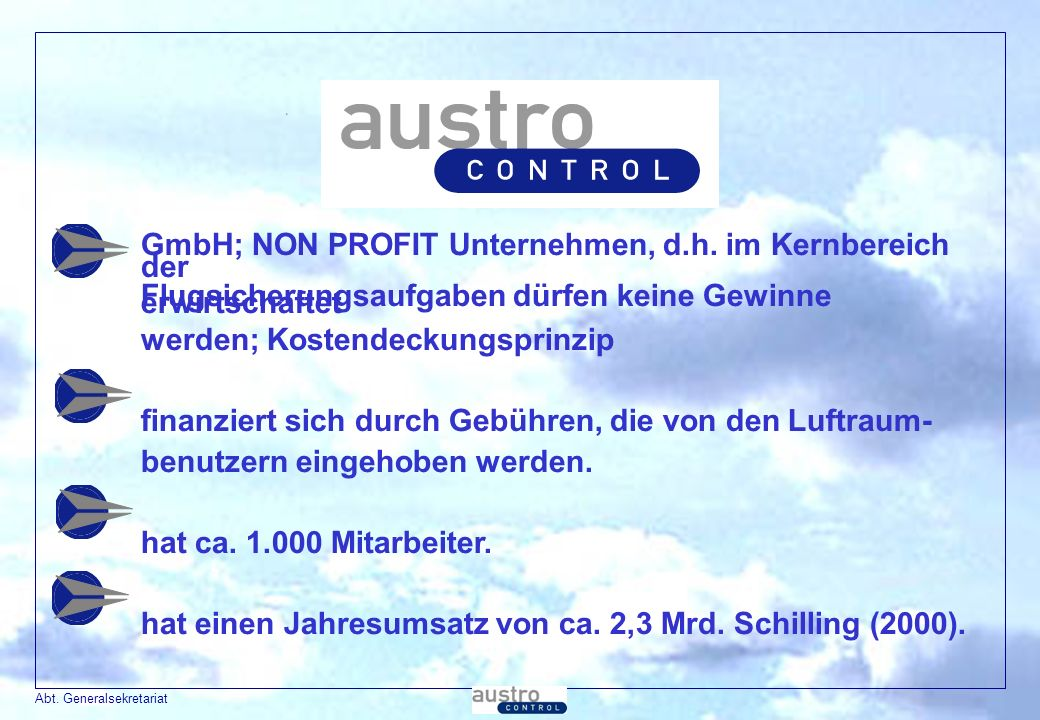 GmbH; NON PROFIT Unternehmen, d.h. im Kernbereich der