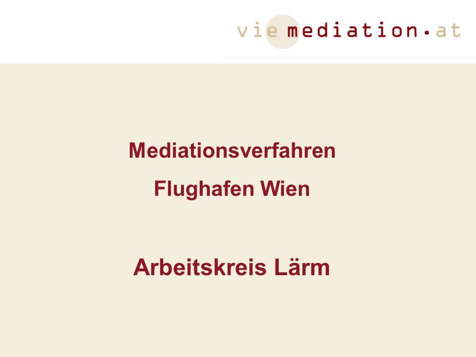 Mediationsverfahren Flughafen Wien Arbeitskreis Lärm