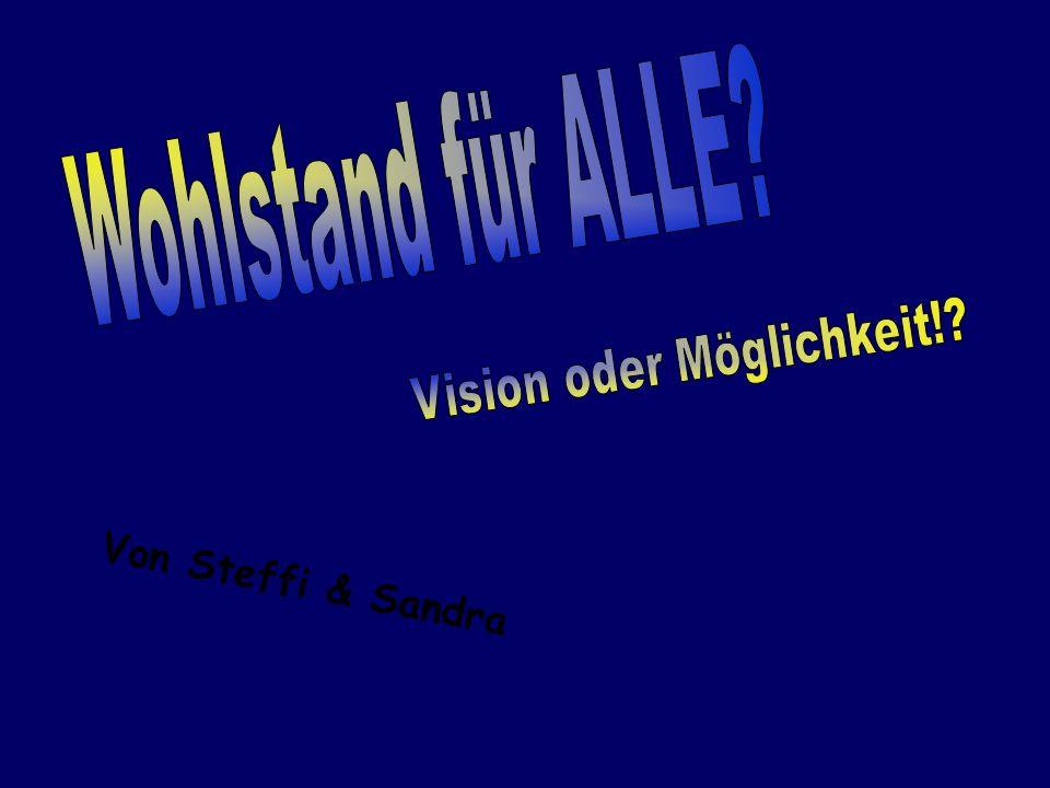 Vision oder Möglichkeit!