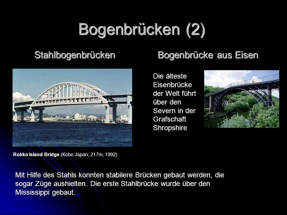 Bogenbrücken (2) Stahlbogenbrücken Bogenbrücke aus Eisen