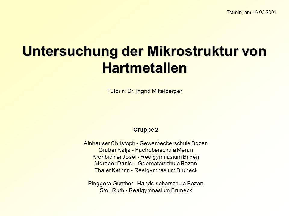 Untersuchung der Mikrostruktur von Hartmetallen