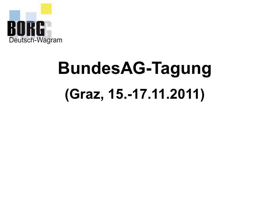 28.11.11 BundesAG-Tagung (Graz, 15.-17.11.2011)