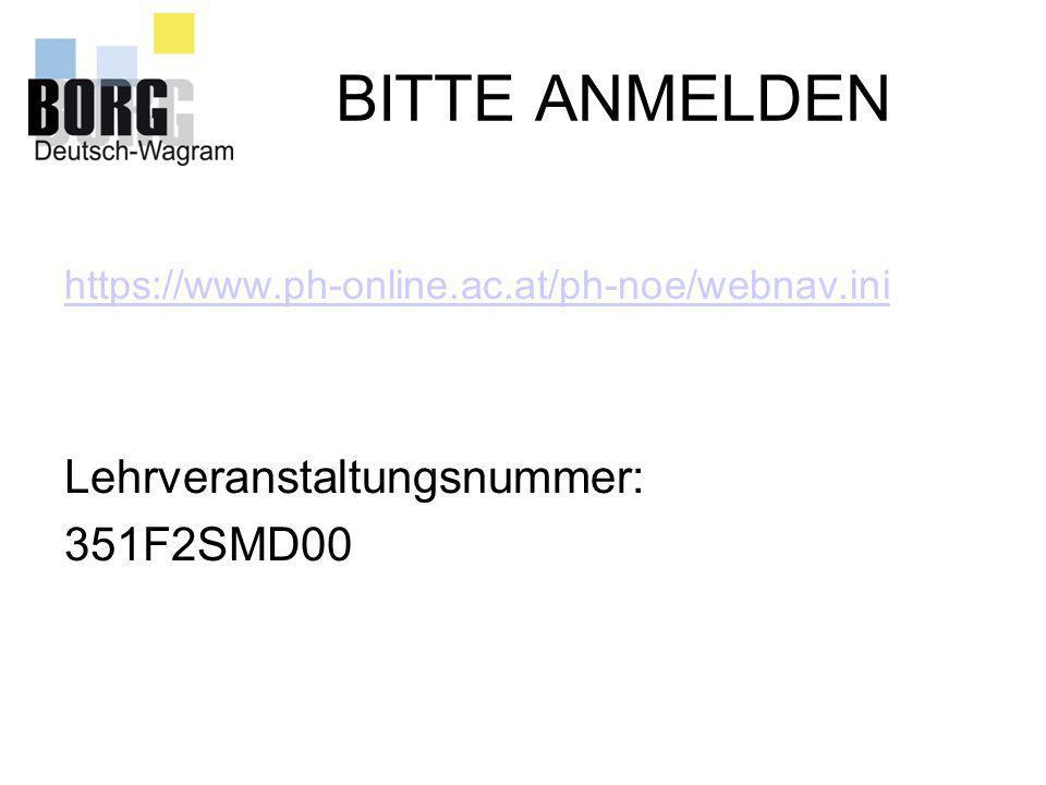 BITTE ANMELDEN Lehrveranstaltungsnummer: 351F2SMD00