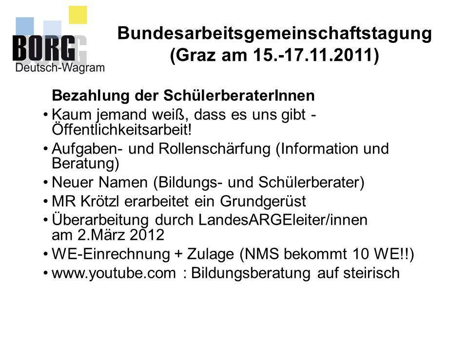 Bundesarbeitsgemeinschaftstagung (Graz am 15.-17.11.2011)