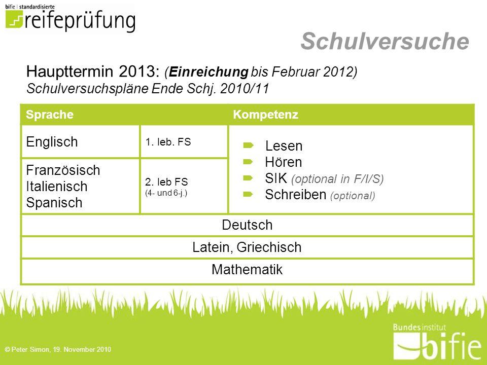 Schulversuche Haupttermin 2013: (Einreichung bis Februar 2012) Lesen