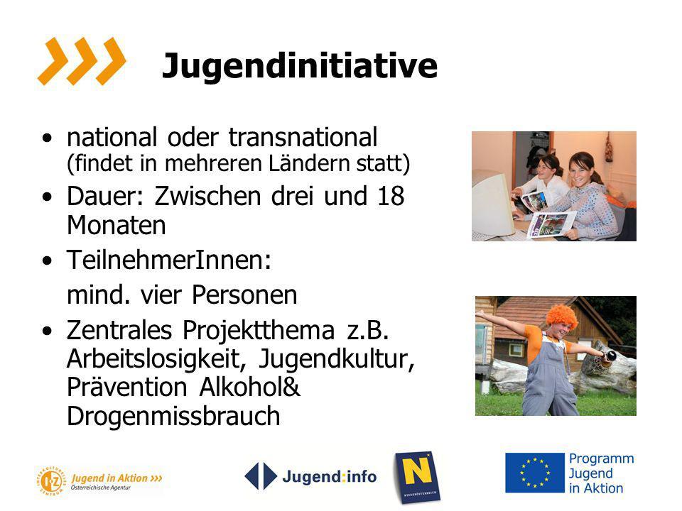 Jugendinitiative national oder transnational (findet in mehreren Ländern statt) Dauer: Zwischen drei und 18 Monaten.