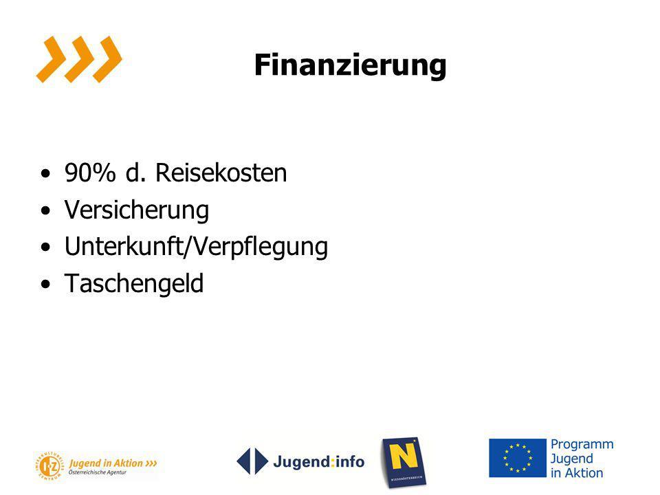 Finanzierung 90% d. Reisekosten Versicherung Unterkunft/Verpflegung
