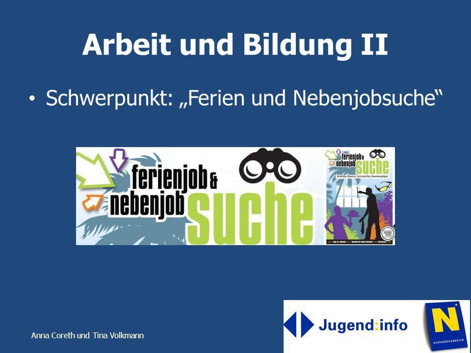 """Arbeit und Bildung II Schwerpunkt: """"Ferien und Nebenjobsuche"""