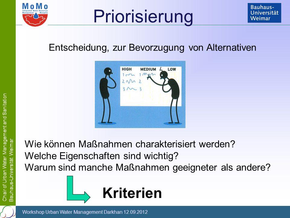 Priorisierung Kriterien Entscheidung, zur Bevorzugung von Alternativen