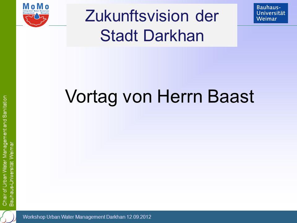 Zukunftsvision der Stadt Darkhan Vortag von Herrn Baast