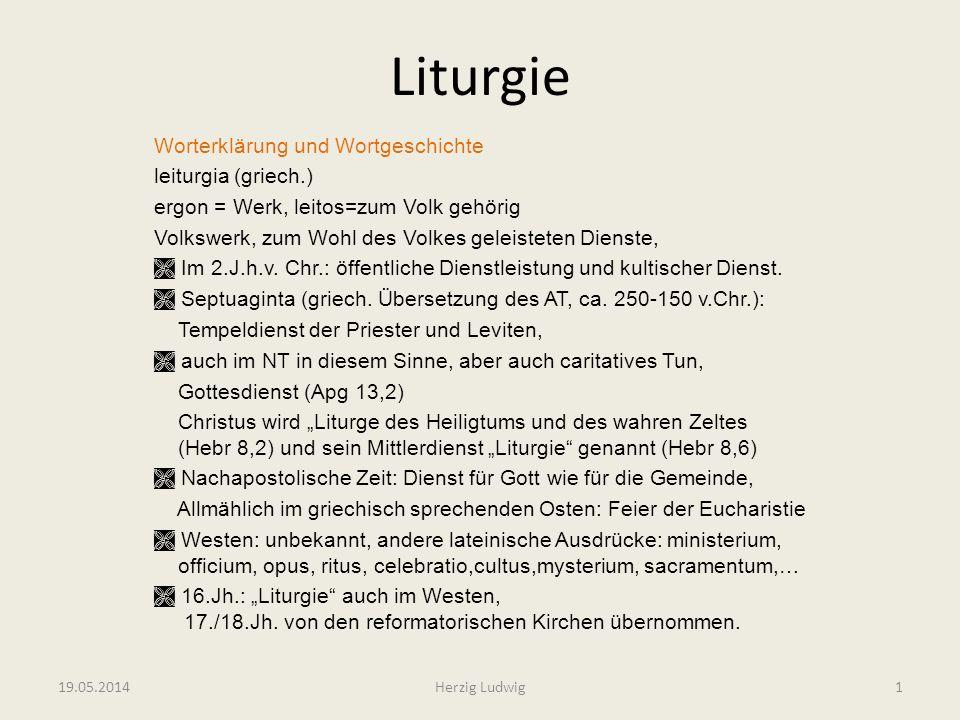 Liturgie Worterklärung und Wortgeschichte leiturgia (griech.)