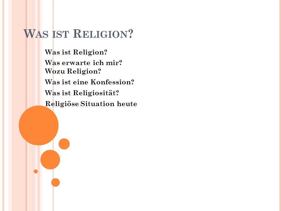 Was ist Religion Was ist Religion