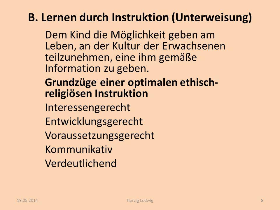B. Lernen durch Instruktion (Unterweisung)