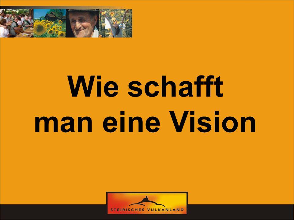 Wie schafft man eine Vision