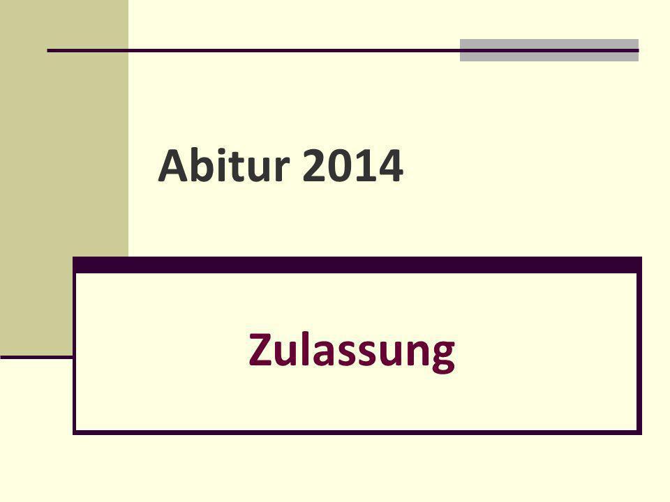 Abitur 2014 Zulassung