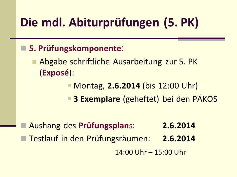Die mdl. Abiturprüfungen (5. PK)