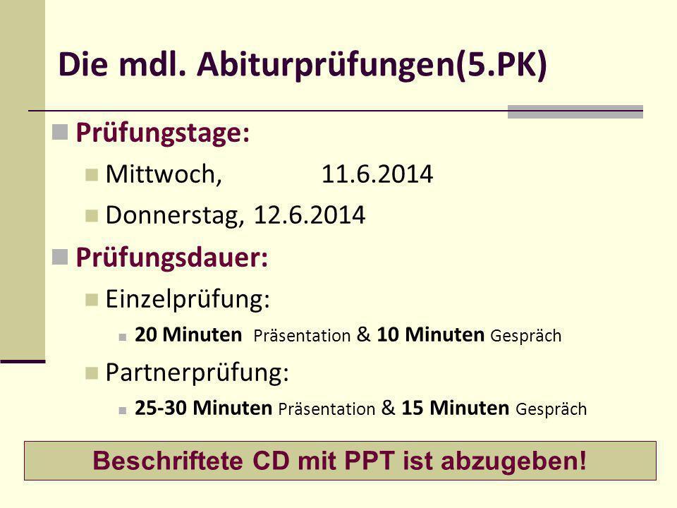 Die mdl. Abiturprüfungen(5.PK)