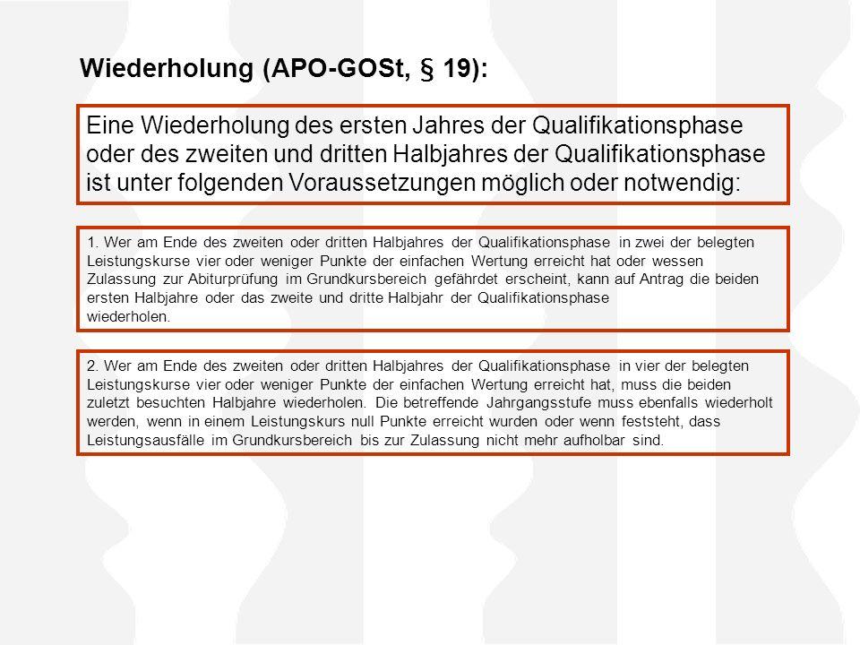 Wiederholung (APO-GOSt, § 19):