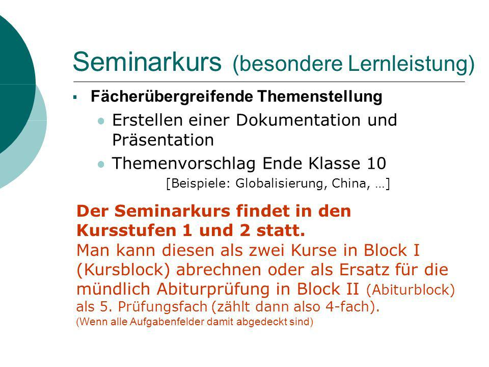 Seminarkurs (besondere Lernleistung)