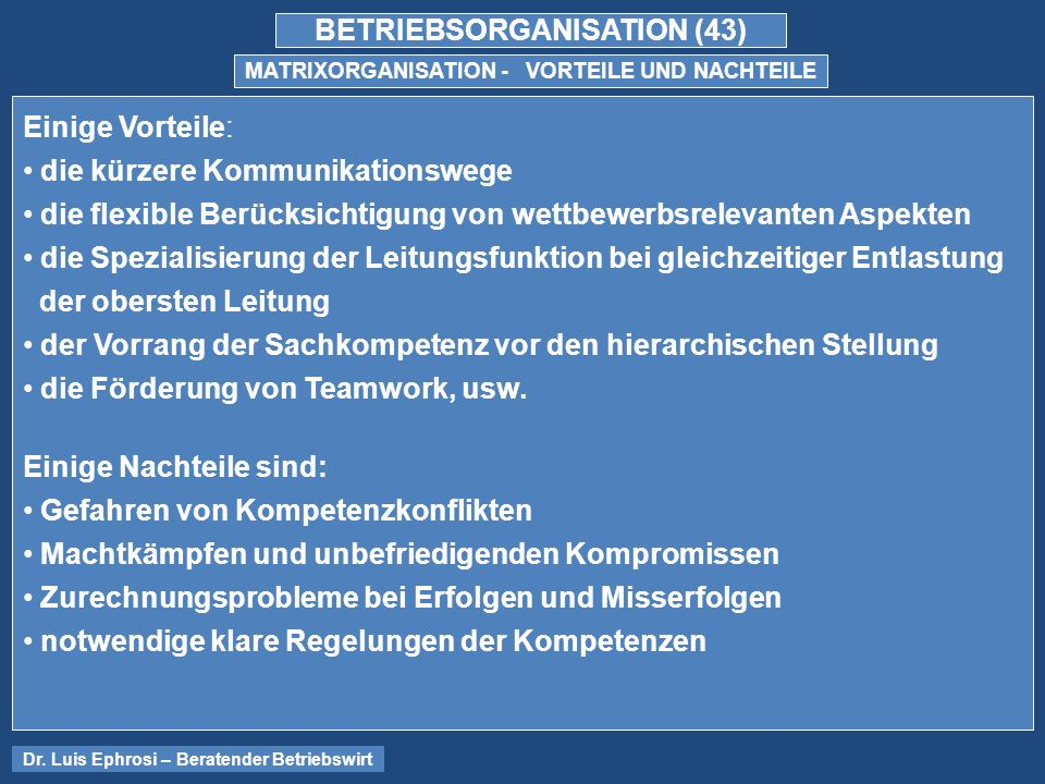 BETRIEBSORGANISATION (43) MATRIXORGANISATION - VORTEILE UND NACHTEILE