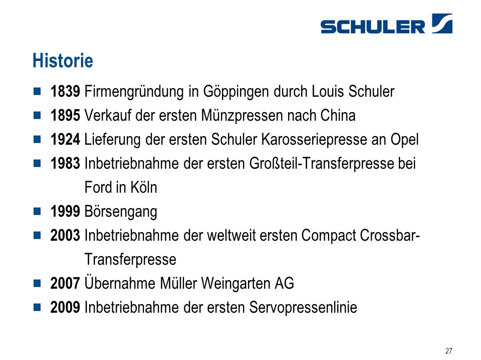Historie 1839 Firmengründung in Göppingen durch Louis Schuler