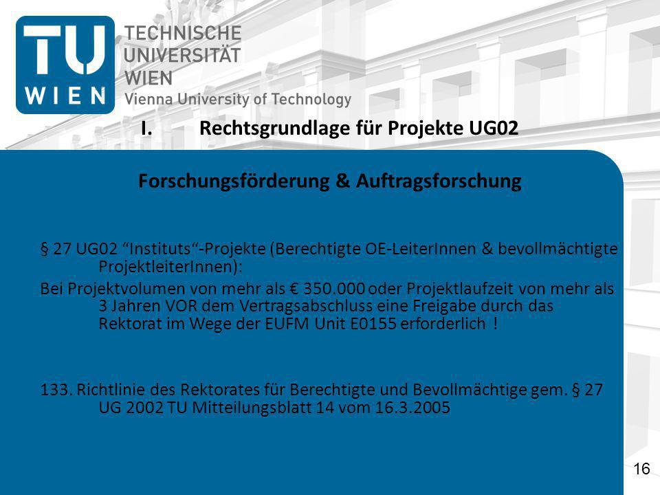 Rechtsgrundlage für Projekte UG02