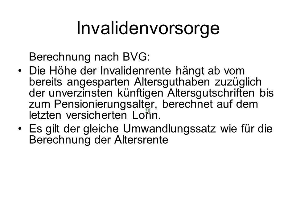 Invalidenvorsorge Berechnung nach BVG: