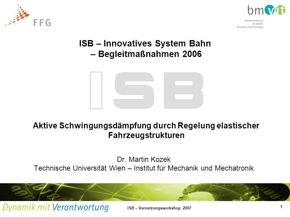 ISB – Innovatives System Bahn – Begleitmaßnahmen 2006