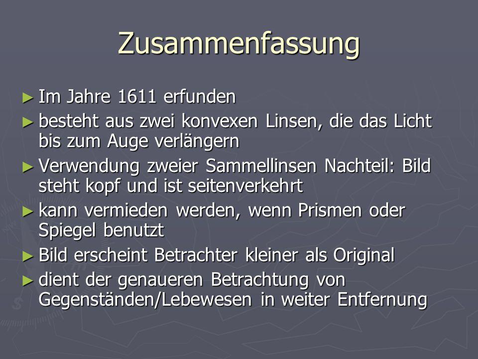 Zusammenfassung Im Jahre 1611 erfunden