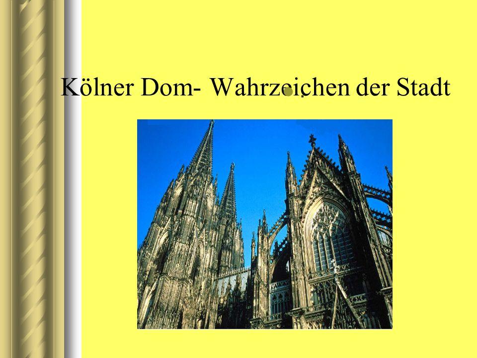 Kölner Dom- Wahrzeichen der Stadt