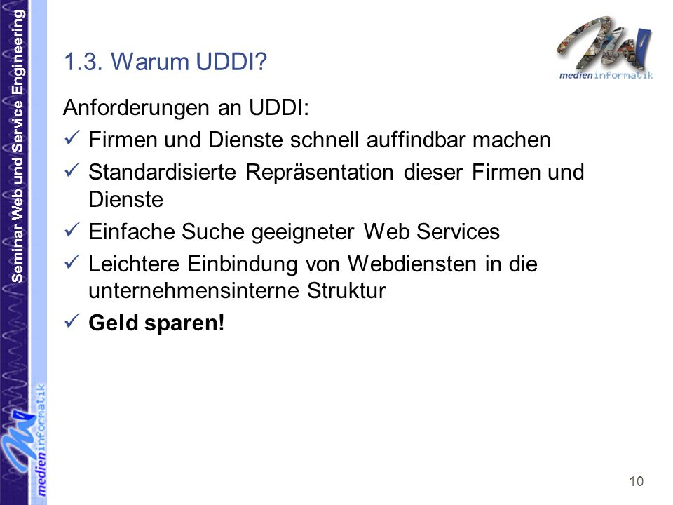 1.3. Warum UDDI Anforderungen an UDDI: