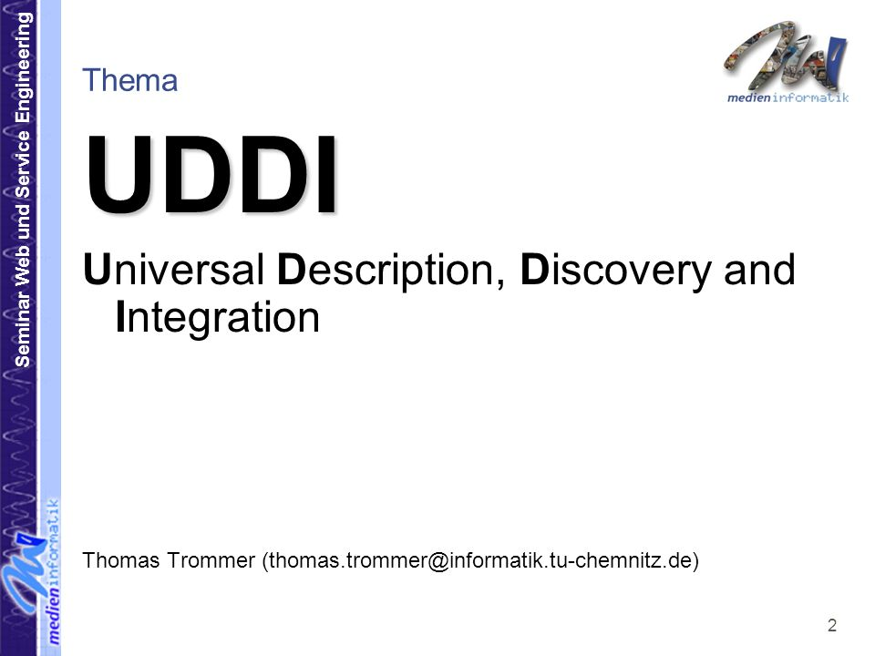 UDDI Universal Description, Discovery and Integration Thema