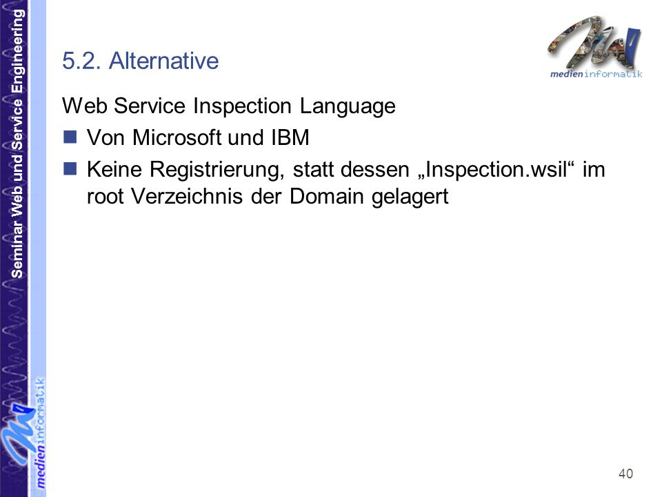 5.2. Alternative Web Service Inspection Language Von Microsoft und IBM
