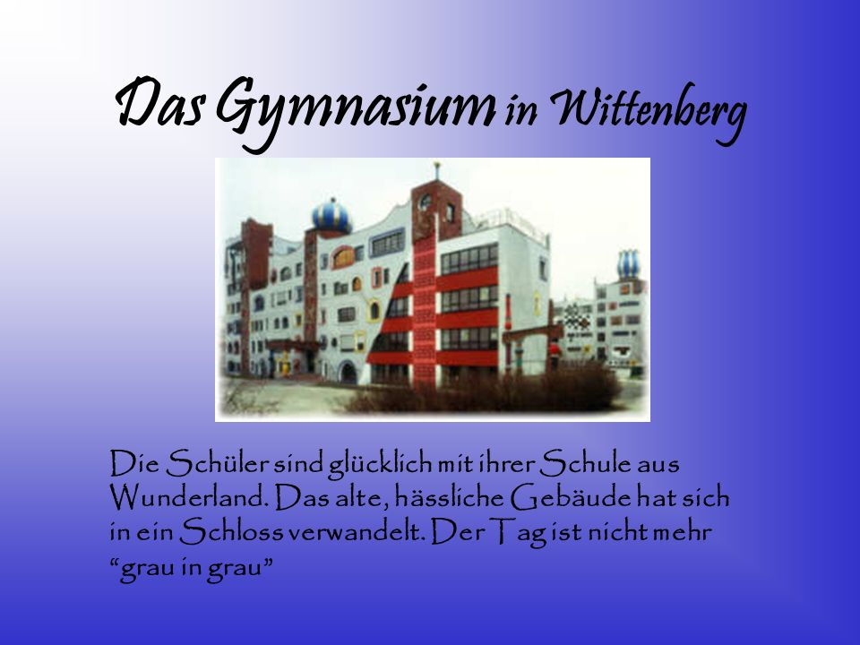 Das Gymnasium in Wittenberg