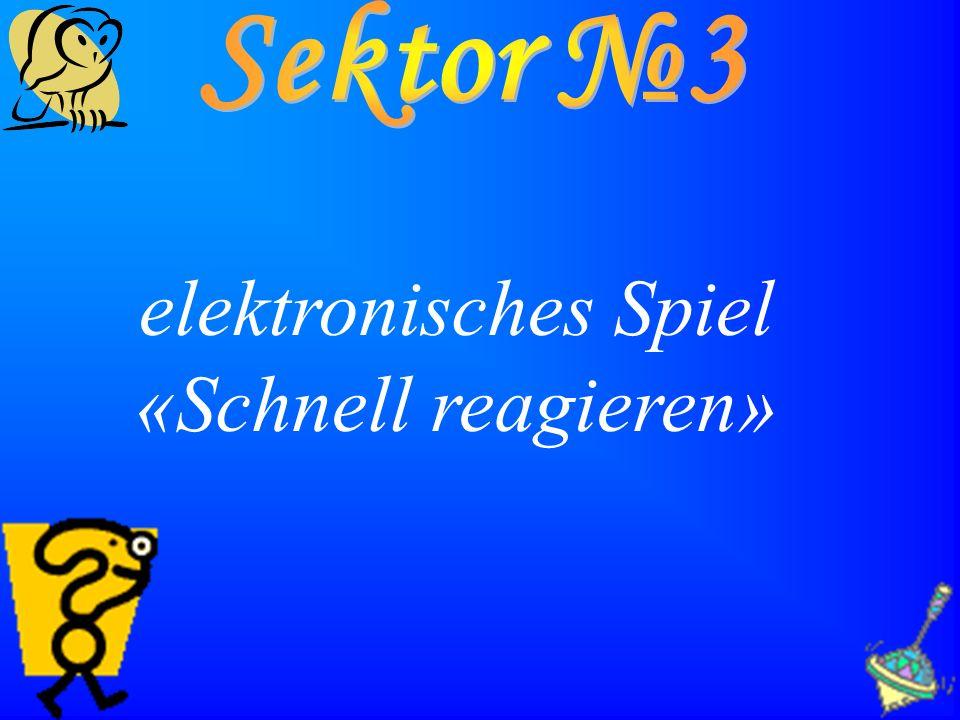 Sektor №3 elektronisches Spiel «Schnell reagieren»