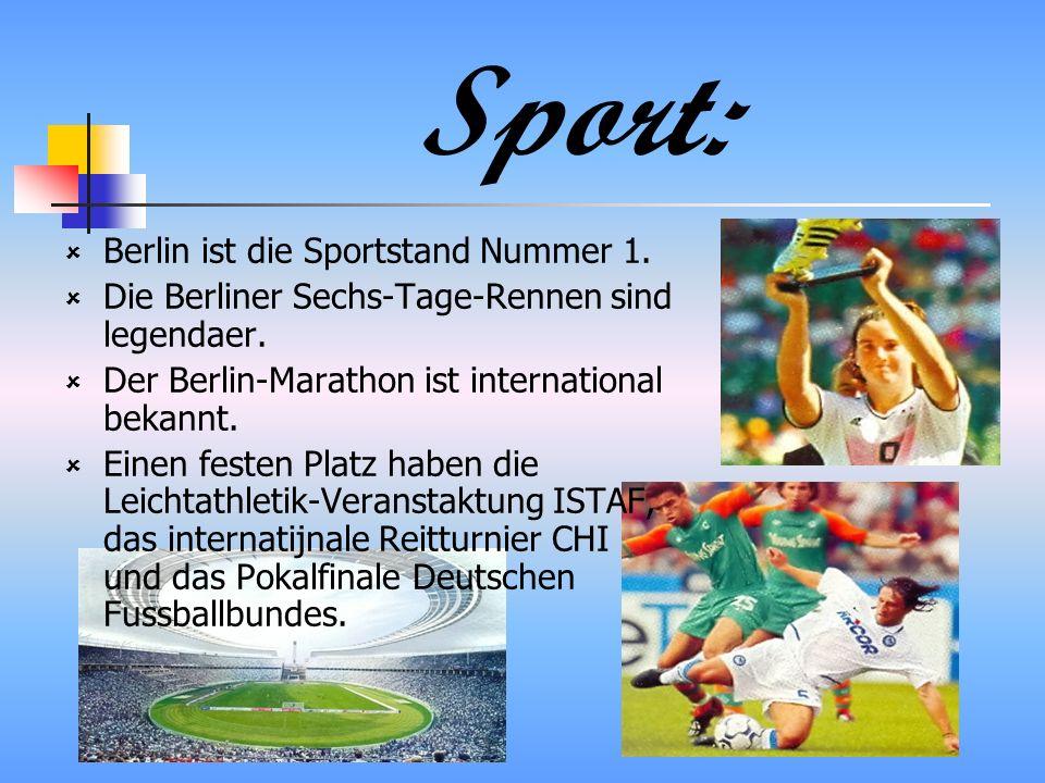 Sport: Berlin ist die Sportstand Nummer 1.