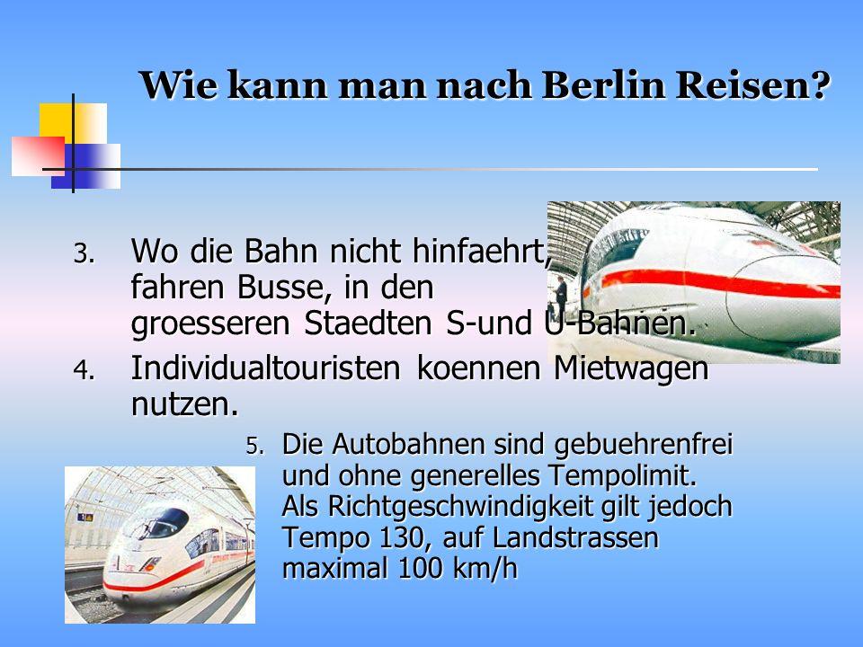 Wie kann man nach Berlin Reisen