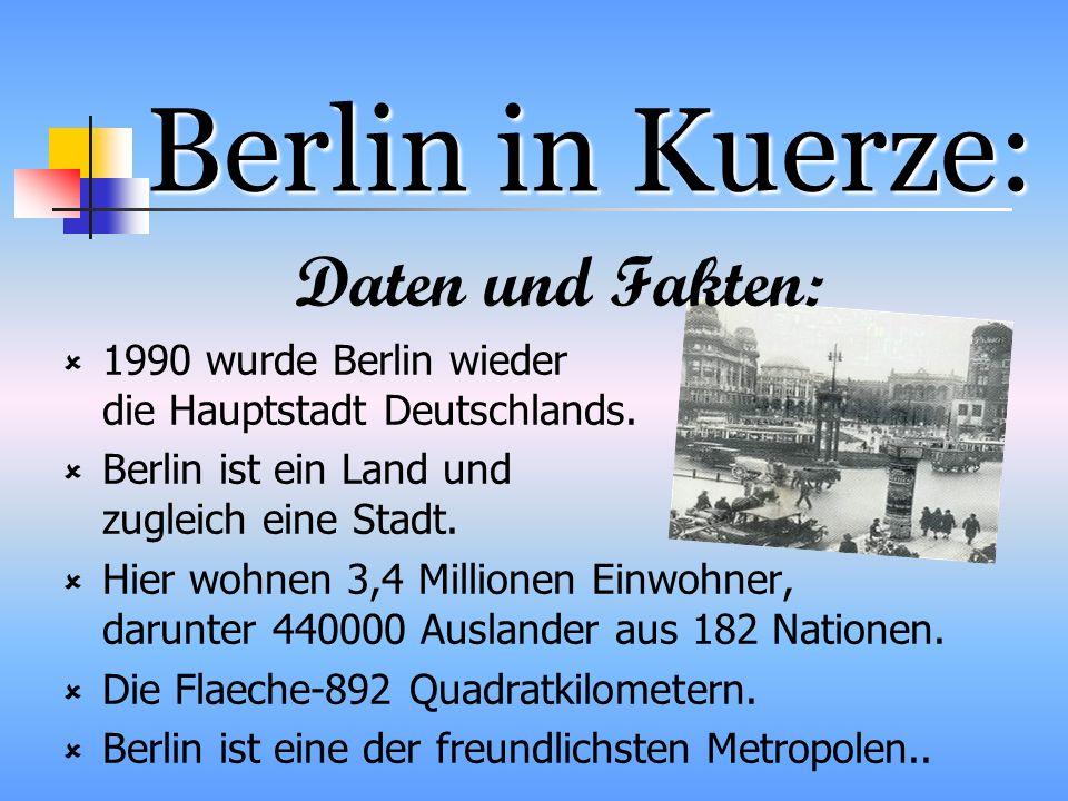 Berlin in Kuerze: Daten und Fakten: