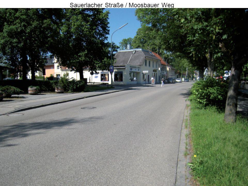 Sauerlacher Straße / Moosbauer Weg
