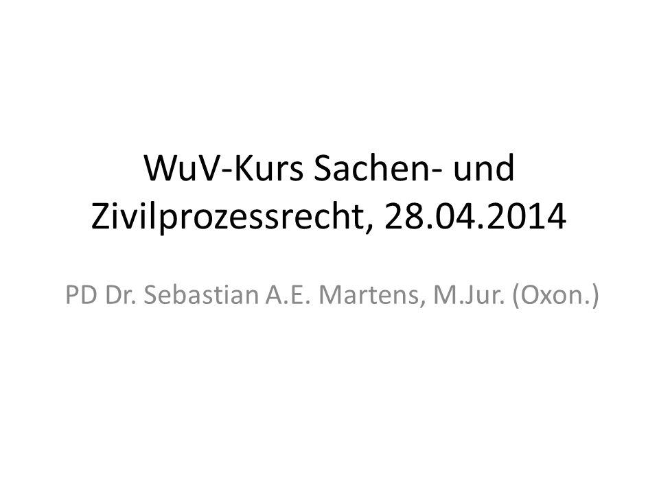 WuV-Kurs Sachen- und Zivilprozessrecht, 28.04.2014